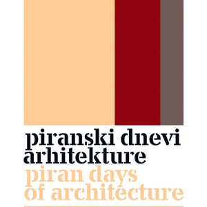 Events 12.-21.11.2015 / Exhibition 21.11.-6.12.2015 / Piran, Slovenia